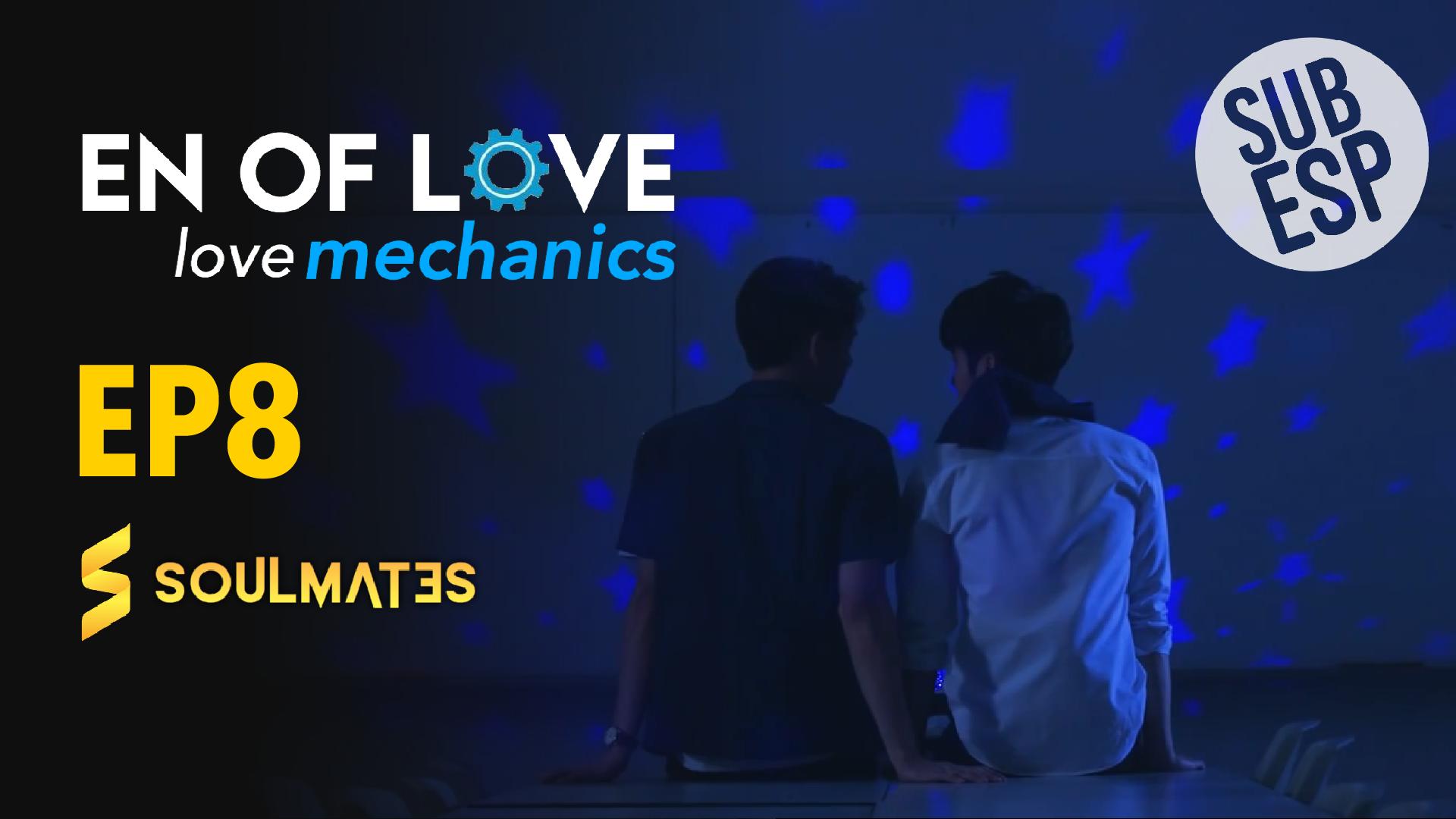 Love Mechanics: T1-E4